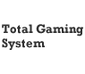 Total Gaming System, S.A.